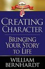 Creating Character Bringing Your Story to Life