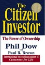 The Citizen Investor The Power of Ownership