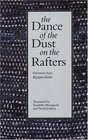The Dance of the Dust on the Rafters: Selections from <I>Ryojin-hisho</I>