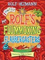 Rolf's Flummoxing Flabbergasters Featuring Fickle  Fetch