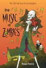 The Music of Zombies The Fifth Tale from the Five Kingdoms