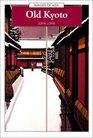 Old Kyoto A Short Social History