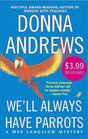 We'll Always Have Parrots (Meg Langslow, Bk 5)