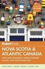 Fodor's Nova Scotia  Atlantic Canada with New Brunswick Prince Edward Island and Newfoundland