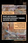 Post Keynesian Macroeconomic Theory Second Edition A Foundation for Successful Economic Policies for the Twenty-first Century