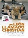 Un leon llamado Christian/ A Lion Called Christian