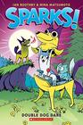 Sparks! Double Dog Dare (Sparks! #2) (2)