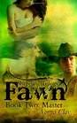 Fawn Shapeling Trilogy Book Two Master