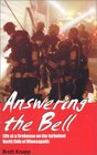Answering the Bell: Life at a Firehouse on the Turbulent North Side of Minneapolis