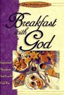 Breakfast With God: