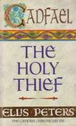 The Holy Thief (Brother Cadfael, Book 19)