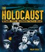 The Holocaust The Origins Events and Remarkable Tales of Survival
