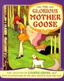 The Glorious Mother Goose Reissue