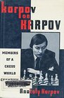 Karpov on Karpov A Memoirs of a Chess World Champion