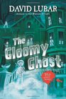 The Gloomy Ghost A Monsterrific Tale