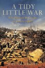A Tidy Little War The British Invasion of Egypt 1882