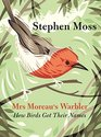 Mrs Moreau's Warbler How Birds Got Their Names
