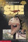 Dinosaur Named Sue A Un Dinosaurio Llamado Sue El Hallazgo Del Siglio