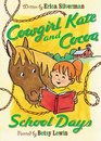 Cowgirl Kate and Cocoa School Days