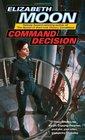 Command Decision (Vatta's War, Bk 4)