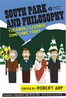 South Park and Philosophy: You Know, I Learned Something Today  (Blackwell Philosophy & Pop Culture)