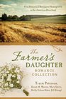 Farmer's Daughter Romance Collection  Five Historical Romances Homegrown in the American Heartland