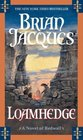 Loamhedge (Redwall, Book 16)