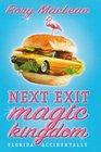 Next Exit Magic Kingdom Florida Accidentally
