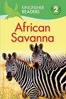 Kingfisher Readers L2 African Savanna