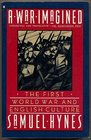 War Imagined The First World War and English Culture