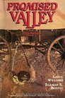 Promised Valley The Novel