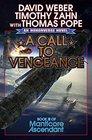 A Call to Vengeance (Honorverse: Manticore Ascendant, Bk 3)