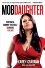 Mob Daughter The Mafia Sammy The Bull Gravano and Me
