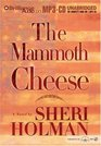Mammoth Cheese The