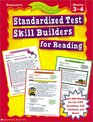 Ready-to-Go Reproducibles Standardized Test Skill Builders for Reading
