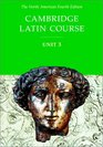 Cambridge Latin Course Unit 3 Student Text North American edition