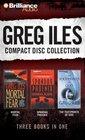 Greg Iles CD Collection 2: Mortal Fear, Spandau Phoenix, The Footprints of God