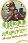 Big Bosoms and Square Jaws