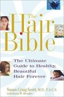 The Hair Bible The Ultimate Guide to Healthy Beautiful Hair Forever