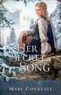 Her Secret Song (Brides of Hope Mountain, Bk 3)