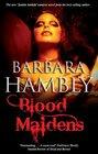 Blood Maidens (James Asher, Bk 3)