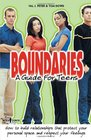 Boundaries A Guide for Teens