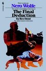 The Final Deduction  (Nero Wolfe, Bk 34)