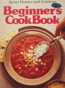 Better Homes and Gardens Beginner's Cook Book (Better homes and gardens books)