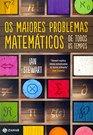 Os Maiores Problemas Matematicos de Todos Os Tempo