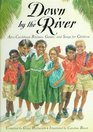 Down by the River Afro-Caribbean Rhymes Games and Songs for Children