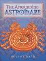 The Astounding Astromaze