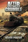 After the Crumble (Volume 1)