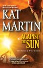 Against the Sun (Raines of Wind Canyon, Bk 6)