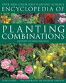 Encyclopedia of Planting Combinations Over 4000 Color and Planting Schemes